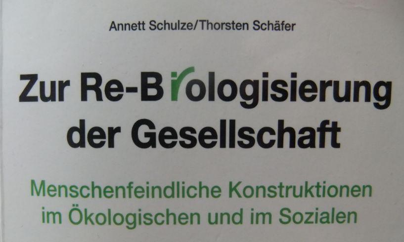 Re-Biologisierung der Gesellschaft